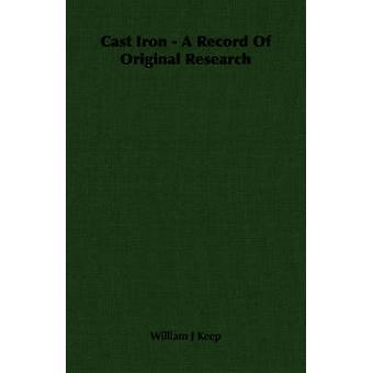 Gjutjärn A post ursprungliga forskning genom hålla & William J