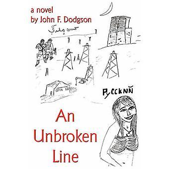 An Unbroken Line by Dodgson & John F.