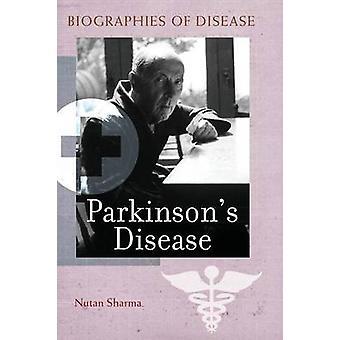 Maladie de Parkinson par Sharma & Nutan