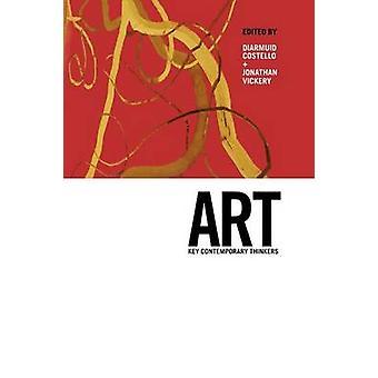 Art Key Contemporary Thinkers by Vickery & Jonathan