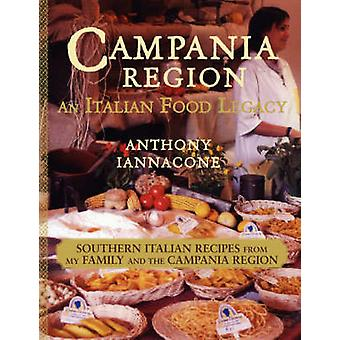 Campania Region  An Italian Food Legacy by Iannacone & Anthony