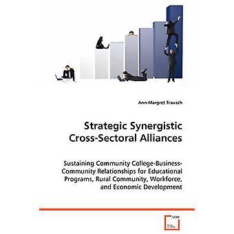 Alleanze strategiche CrossSectoral sinergico da Trausch & AnnMargret