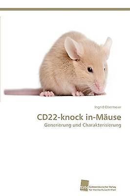 CD22knock inMuse by Obermeier Ingrid