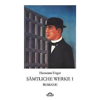 Hermann Ungar S Mtliche Werke 1 by Sudhoff & Dieter