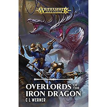 Overlords av Iron Dragon av C L Werner - 9781784966898 bok