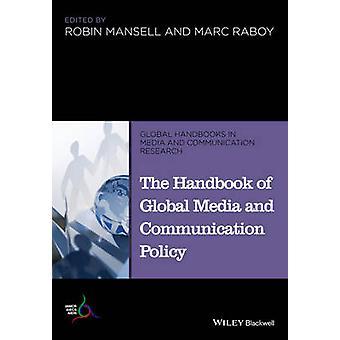 Le manuel des médias internationaux et la politique de Communication par Robin Mansel