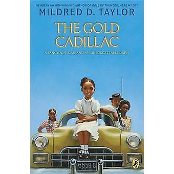 The Gold Cadillac by Mildred D Taylor - Max Ginsberg - 9780140389630
