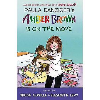 Amber Brown Is on the Move by Paula Danziger - Bruce Coville - Elizab