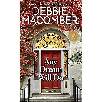 Any Dream Will Do by Debbie Macomber - 9780399181214 Book