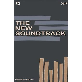 The New Soundtrack - Volume 7 - Issue 2 by Professor Stephen Deutsch -