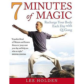 7 Minutes of Magic - The Ultimate Energy Workout by Lee Holden - Doug