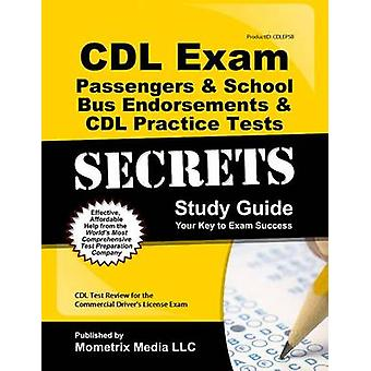 CDL Exam Passengers & School Bus Endorsement Secrets - Study Guide  -