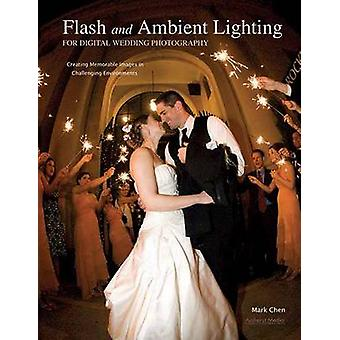 Flash and Ambient Lighting for Digital Wedding Photography - Creating