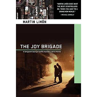 The Joy Brigade - A Sergeant George Sueno Mystery Set in Korea by Mart