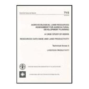 Agro-Ecological Land Resources Assessment for Agricultural Developmen
