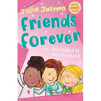 Friends Forever by Julia Jarman