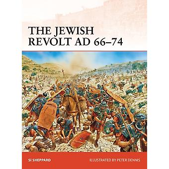 The Jewish Revolt AD 66-74 (Campaign) (Paperback) by Sheppard Si