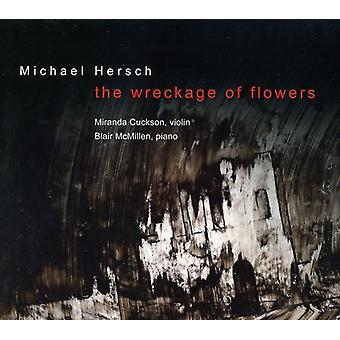 Michael Hersch - Michael Hersch: The Wreckage of Flowers [CD] USA import