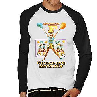 Give Me An F Cheering Section Men's Baseball Long Sleeved T-Shirt