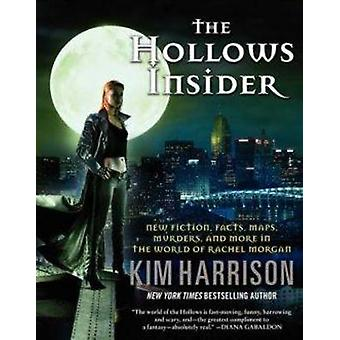 The Hollows Insider - New Fiction - Facts - Maps - Murders - and More