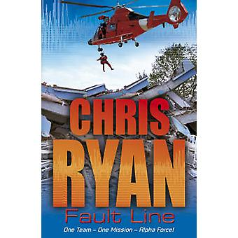 Alpha Force - Fault Line - Book 8 by Chris Ryan - 9780099480150 Book