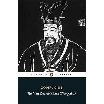 The Most Venerable Book (Shang Shu) by Confucius - Martin Palmer - 97