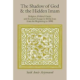 La sombra de Dios y el orden político oculto Imam - religión - y