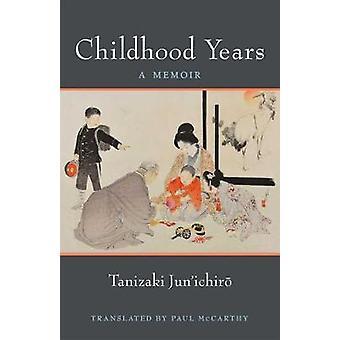 Kindheit - eine Abhandlung von Jun'ichiro Tanizaki - 9780472053674 Buch