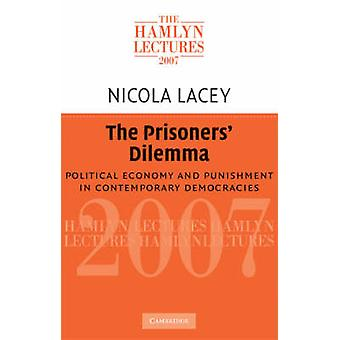 The Prisoners' Dilemma - Political Economy and Punishment in Contempor