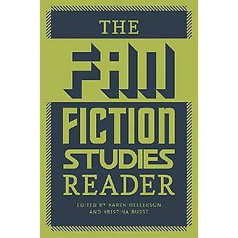 De Fan Fiction Studies Reader door Karen Hellekson - Kristina Busse-