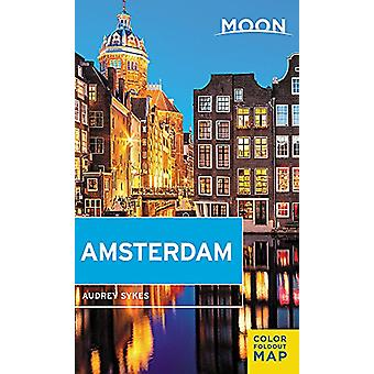 Moon Amsterdam - First Edition by Audrey Sykes - 9781631212352 Book