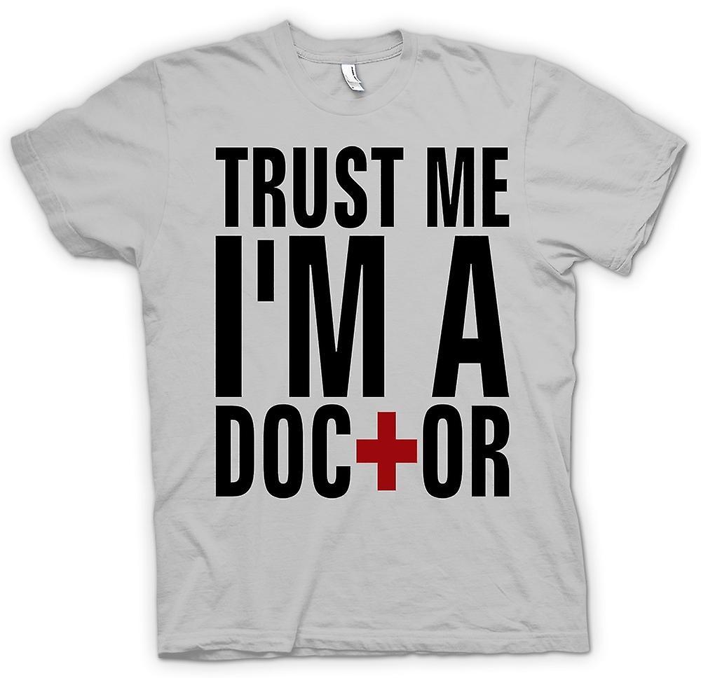 Mens T-shirt - Vertrau mir ich bin Arzt - Zitat