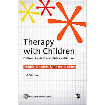 Therapy with Children - Children's Rights - Confidentiality and the La