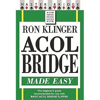 Acol Bridge fremstilt lett av Ron Klinger - 9780304366439 bok
