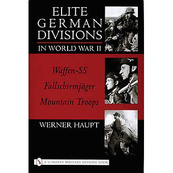 Elite German Divisions in World War II - Waffen-SS-Fallschirmjager-Mou