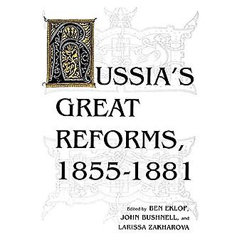 Russia's Great Reforms, 1855--1881