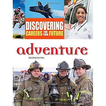 Adventure (Discovering Careers for Your Future)