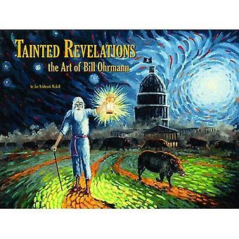 Tainted rivelazioni: L'arte di Bill Ohrmann