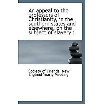 Un llamamiento a los profesores del cristianismo, en los Estados del sur y otros lugares, sobre el tema de