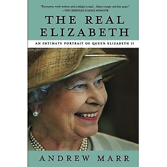 La véritable Elizabeth: Un Portrait intime de la reine Elizabeth II