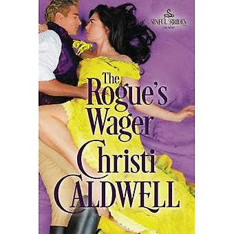 The Rogue's Wager (Sinful Brides)
