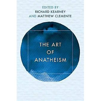The Art of Anatheism