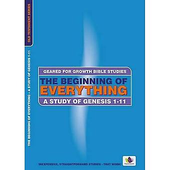 The Beginning of Everything: A Study in Genesis 111