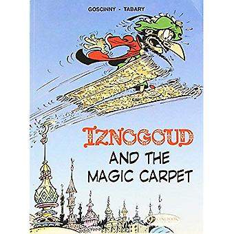 Iznogoud Vol.6: Iznogoud and the Magic Carpet