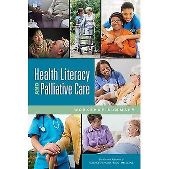 Terveysosaaminen ja lievittävä hoito: Workshop Yhteenveto