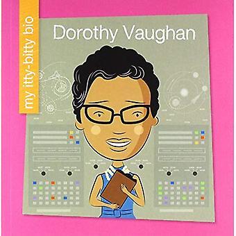 Dorothy Vaughan (mes Itty-Bitty Bio)