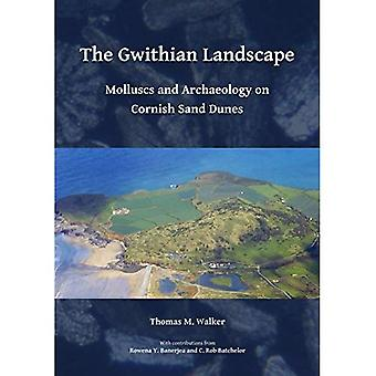 The Gwithian Landscape: Molluscs and Archaeology on� Cornish Sand Dunes