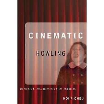 Théories de Film cinématographique hurlant - Films de femmes - femmes par Hoi F. Ch
