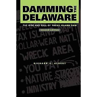 Stauung der Delaware den Aufstieg und Fall des Gesäß Insel Mutter von Albert & Richard C.