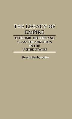 The Legacy of Empire by Berberoglu & Berch